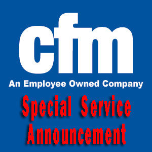 cfm Distributors, Inc. Special Service Announcement