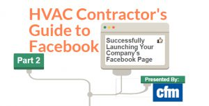 HVAC-R Contractor's Guide to Successfully Launching Business Facebook Page