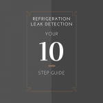 Step by Step Guide to Refrigeration Leak Detection