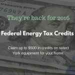 Federal Energy Tax Credits Return for 2016!