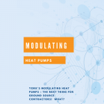 York's Modulating Heat Pumps – The NEXT Thing for Ground Source Contractors!  What?