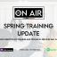 Spring Training Update